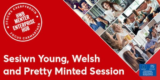 Sesiwn Young, Welsh and Pretty Minted Session