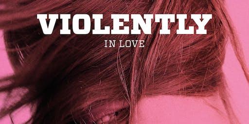 Movie Screening - Violently in Love