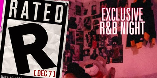 Rated R (Exclusive R&B Night)