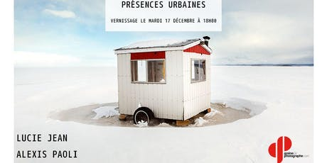 Exposition photo - Présences Urbaines Lucie Jean et Alexis Paoli billets