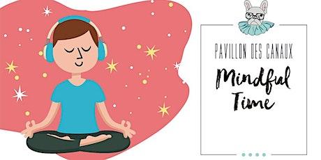 Mindful Time - Venez vous initier à la méditation ! billets