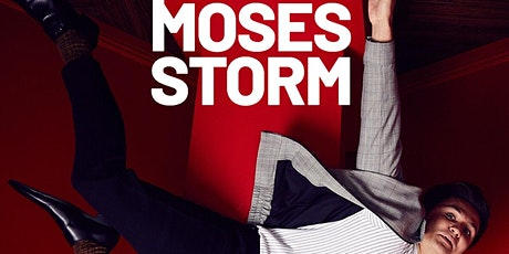 Moses Storm tickets