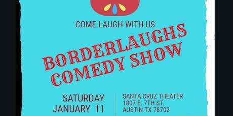 BorderLaughs Comedy Show Vol. 6 tickets