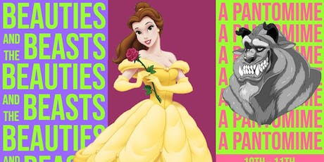 Beauties and the Beasts: A Pantomime tickets