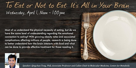 To Eat or Not to Eat: It's All In Your Brain tickets