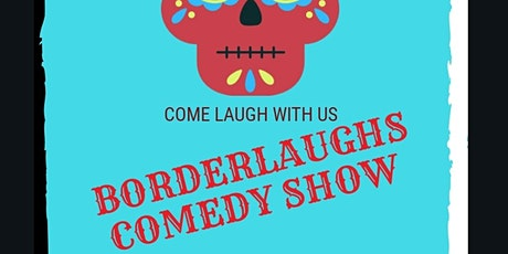 BorderLaughs Comedy Show Vol. 8 tickets