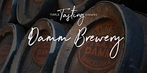 Tipple Tasting Dinner - Damm Brewery