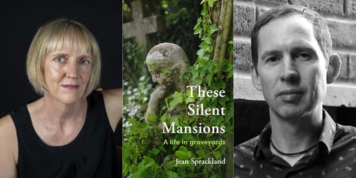 These Silent Mansions: Jean Sprackland & Chris McCabe