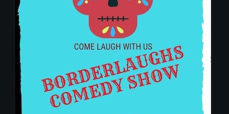 BorderLaughs Comedy Show Vol. 7 tickets
