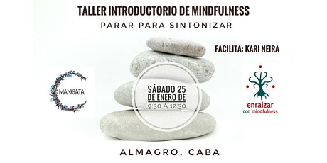 Taller Introductorio de Mindfulness| PARAR PARA SINTONIZAR entradas