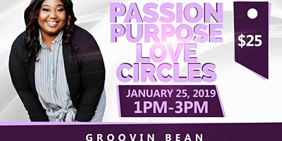 Passion Purpose Love Circles