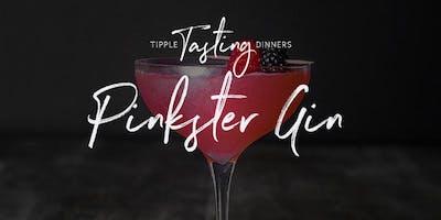Tipple Tasting Dinner - Pinkster Gin