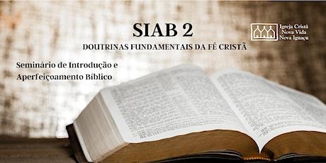 SIAB 2 - Seminário de Introdução e Aperfeiçoamento Bíblico bilhetes