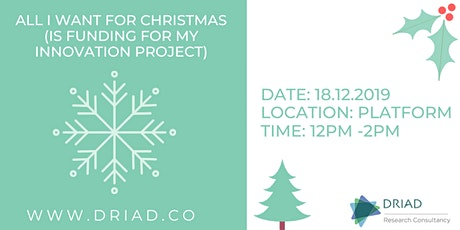(All I want for Christmas is) Funding for my Innovation Project tickets