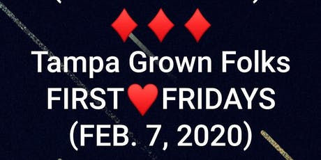 Tampa Grown Folks 1ST FRIDAY (RED & BLACK PARTY) tickets