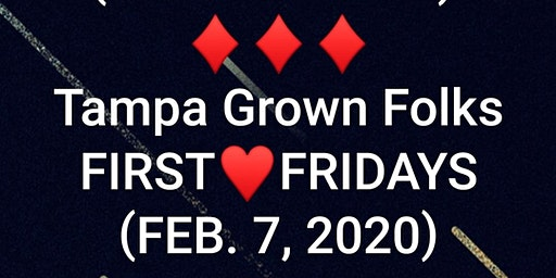 Tampa Grown Folks FIRST FRIDAY (RED & BLACK PARTY)