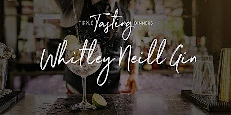 Tipple Tasting Dinner - Whitley Neill Gin tickets