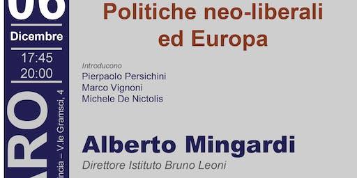 POLITICHE NEO-LIBERALI ed EUROPA