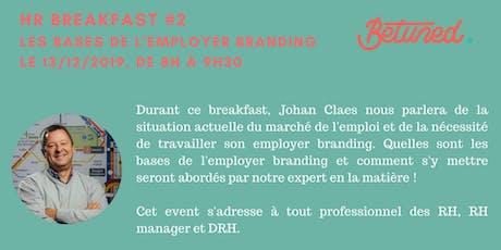 HR Breakfast Betuned #2 Découvrez les bases de l'employer branding  ! tickets