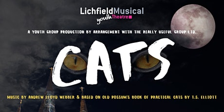 LMYT - CATS Tues 28th April 2020 - 7.30pm tickets