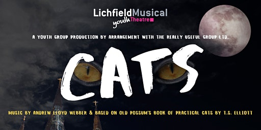 LMYT - CATS Sat 2nd May 2020 - MATINEE 2.00pm