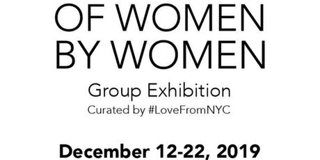Of Women, By Women - Group Art Exhibition tickets