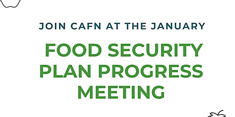 CAFN Food Security Plan Progress Meeting tickets