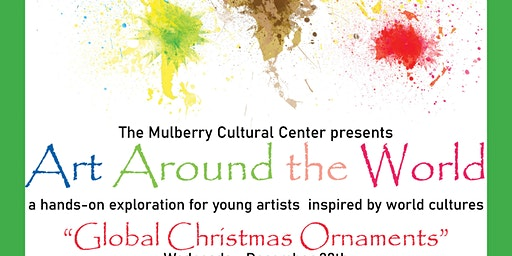 Art Around the World: Global Christmas Ornaments