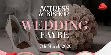 The Actress & Bishop Wedding Fayre tickets