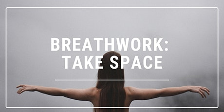 Breathwork: Take Space tickets
