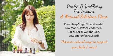Natural Solutions to Women's Health - LIVE CLASS tickets