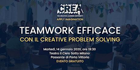 TEAMWORK EFFICACE CON IL CREATIVE PROBLEM SOLVING biglietti