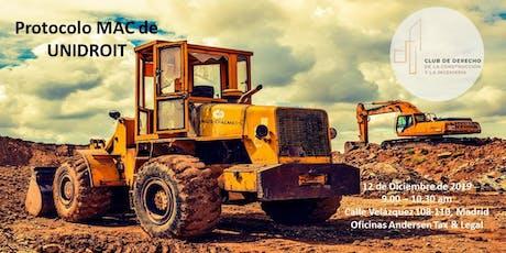 """Protocolo Internacional MAC (Minería, Agraria y Construcción) de UNIDROIT"""" entradas"""