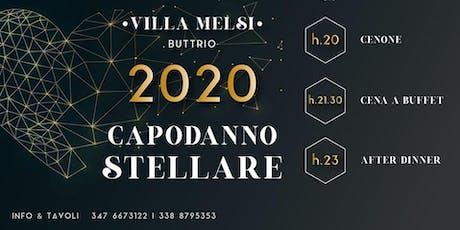 CAPODANNO STELLARE 2020 VILLA MELSI BUTTRIO biglietti