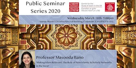 Islam UK Seminar Series 2020: Professor Masooda Bano tickets
