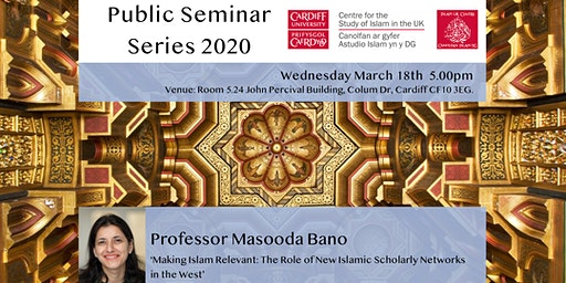 Islam UK Seminar Series 2020: Professor Masooda Bano