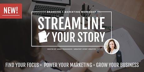 Streamline Your Story Marketing + Branding Workshop tickets