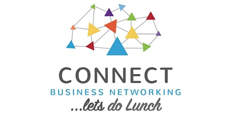 "Connect Business Networking ""Let's Do Lunch""  tickets"
