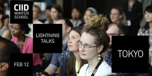 CIID Lightning Talks in Tokyo – week 1