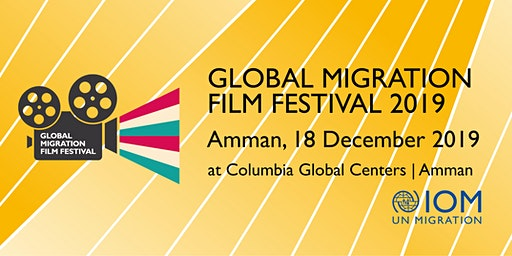 Global Migration Film Festival 2019 in Amman