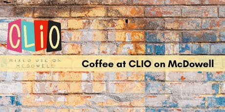 Coffee at CLIO on McDowell tickets