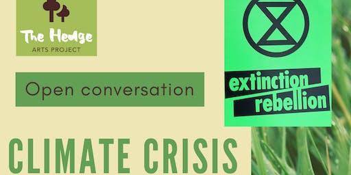 """Open Conversation """"Climate Crisis"""""""
