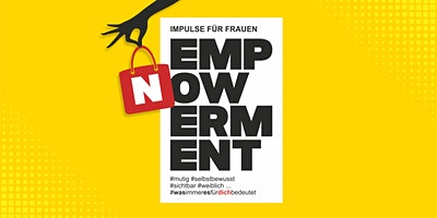 EMPOWERMENT NOW - Impulse für Frauen