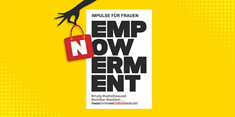 EMPOWERMENT NOW - Impulse für Frauen Tickets