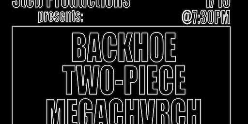 Two-Piece & Mega Chvrch TOUR KICK OFF  Backhoe/Karma's Knife/LPZ