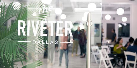 Community Coworking Day at The Riveter Dallas tickets