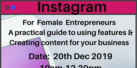 Instagram For Female Entrepreneurs – A Practical Guide To Using Features tickets