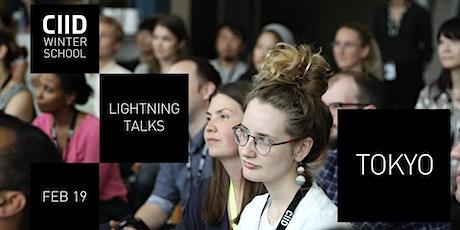 CIID Lightning Talks in Tokyo – week 2 tickets