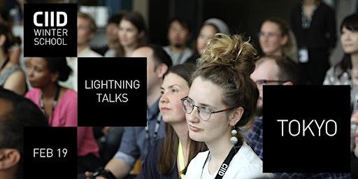 CIID Lightning Talks in Tokyo – week 2