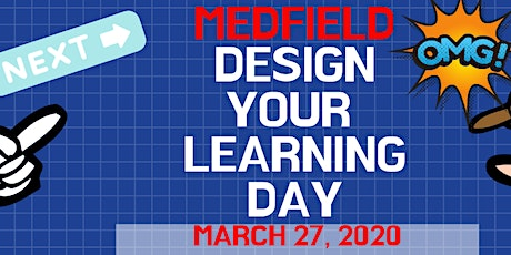 Medfield Design your Learning Day (DLD) 2020 tickets